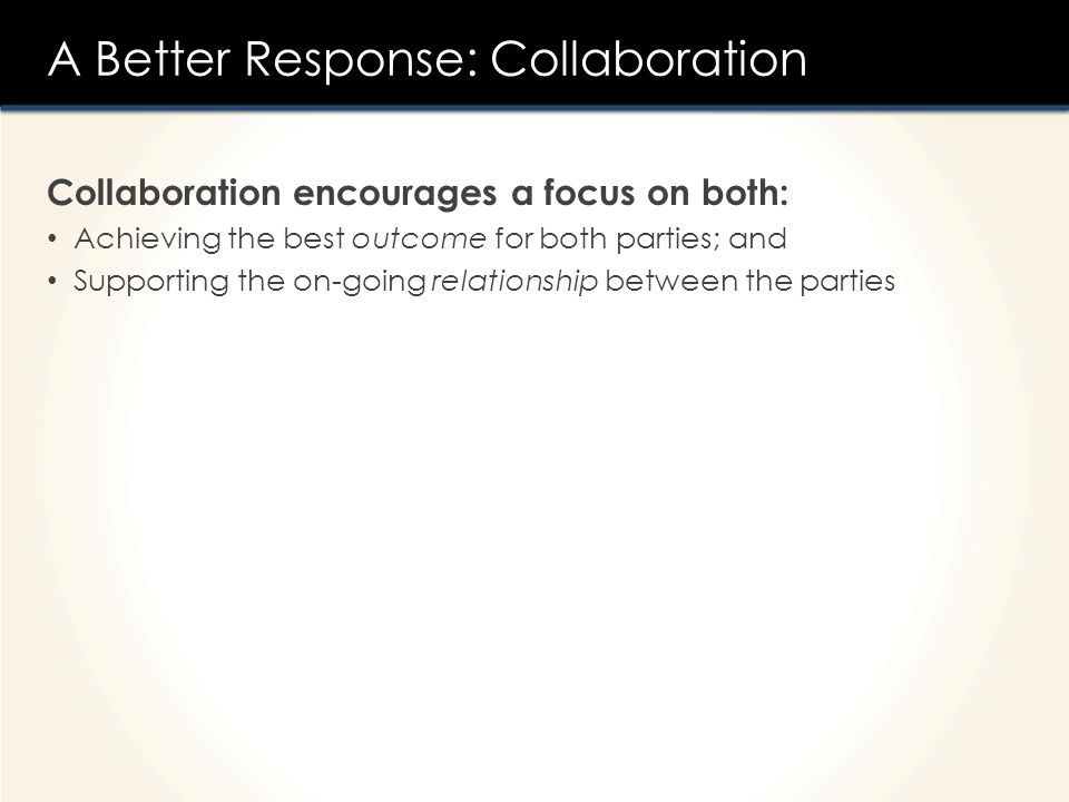 A Better Response: Collaboration