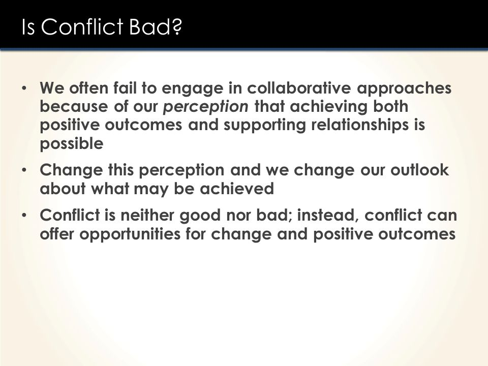Is Conflict Bad
