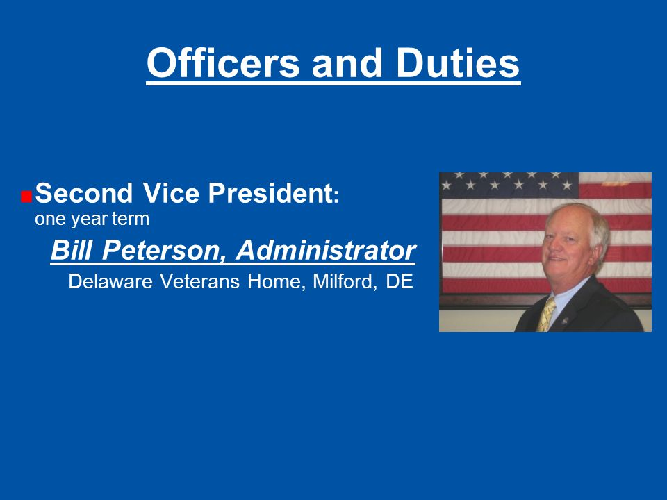 Officers and Duties Second Vice President: one year term