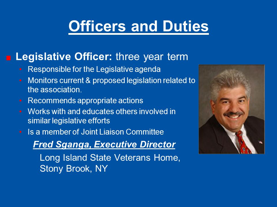 Officers and Duties Legislative Officer: three year term
