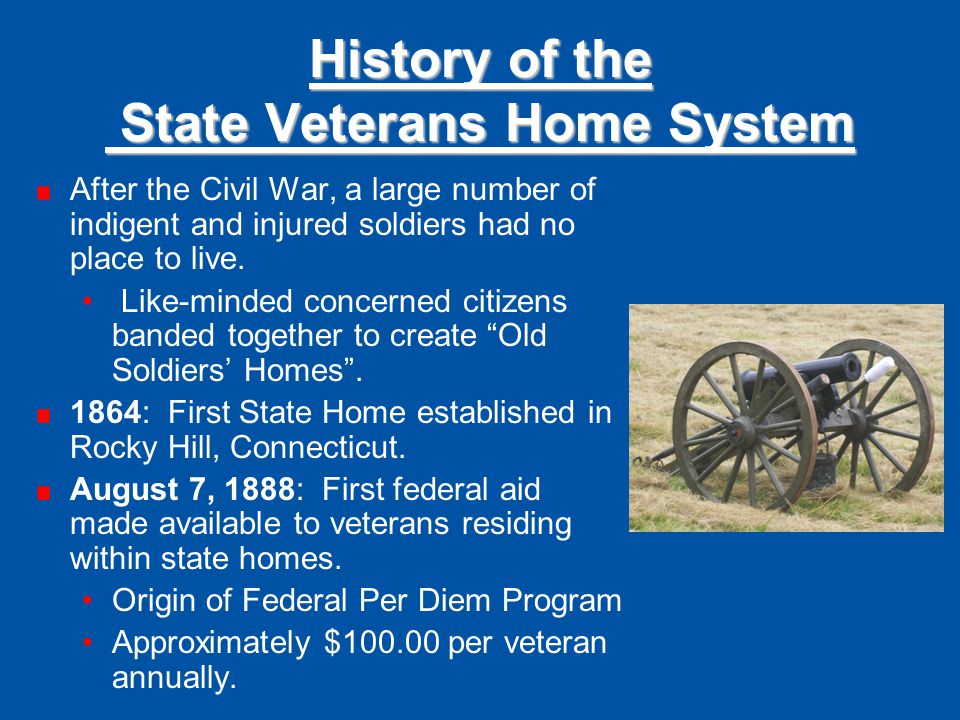 History of the State Veterans Home System