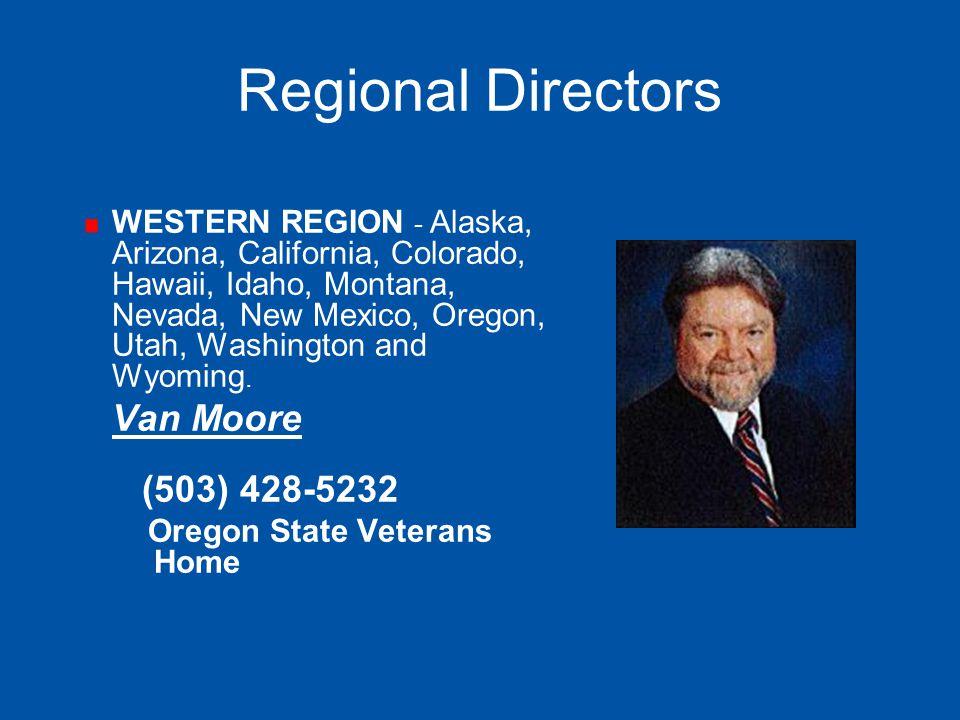 Regional Directors Van Moore (503) 428-5232