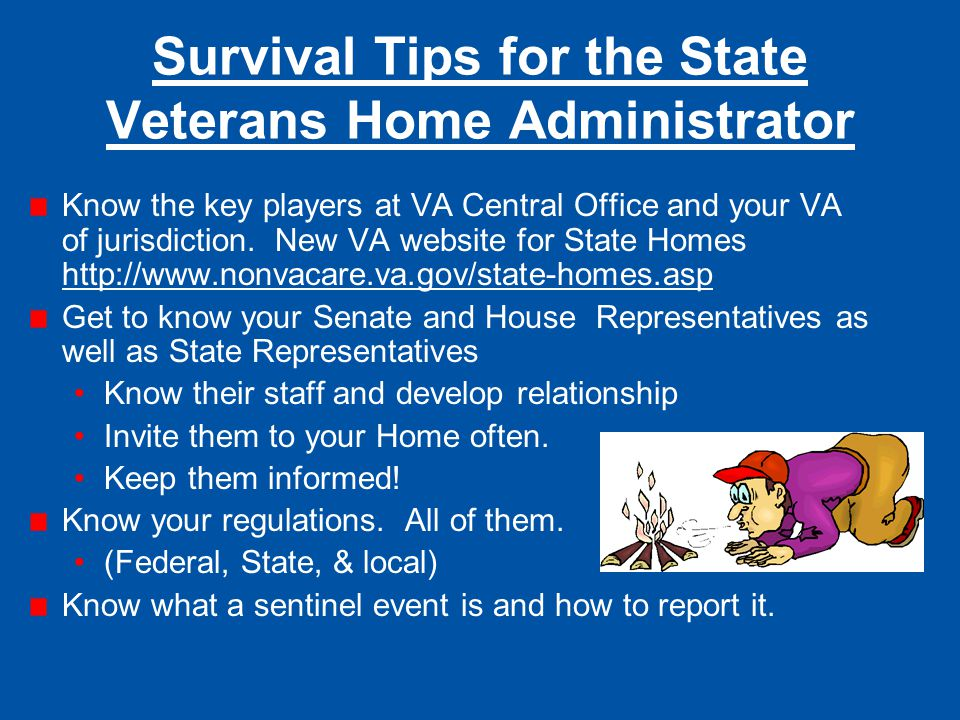 Survival Tips for the State Veterans Home Administrator