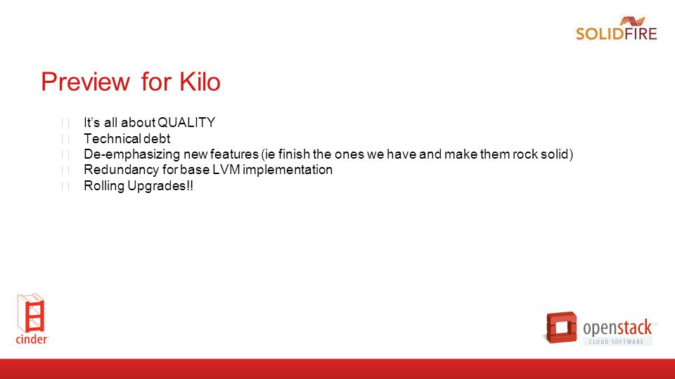 Preview for Kilo It's all about QUALITY Technical debt