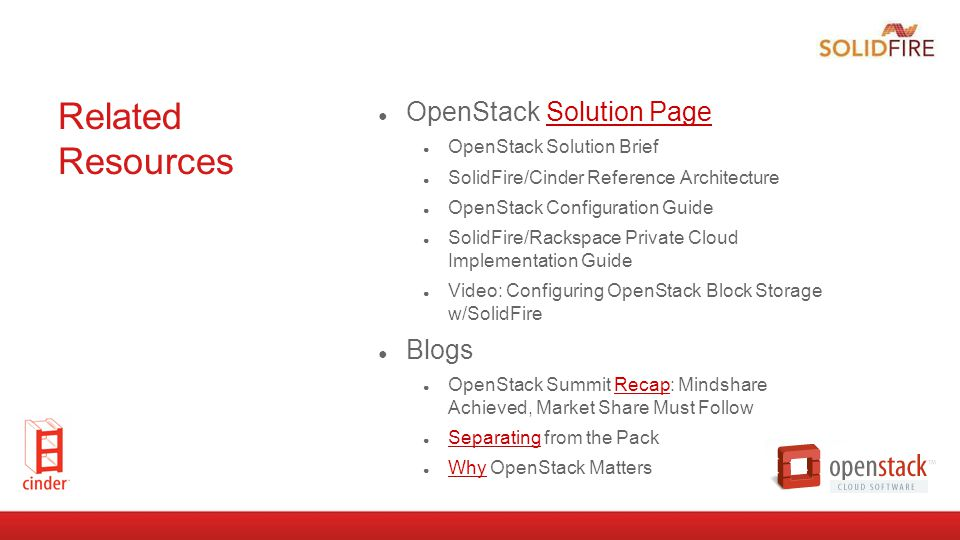 Related Resources OpenStack Solution Page Blogs