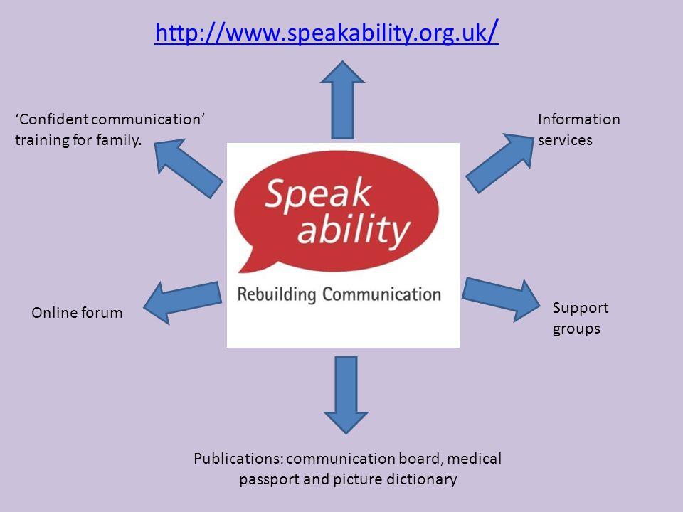 http://www.speakability.org.uk/ 'Confident communication'