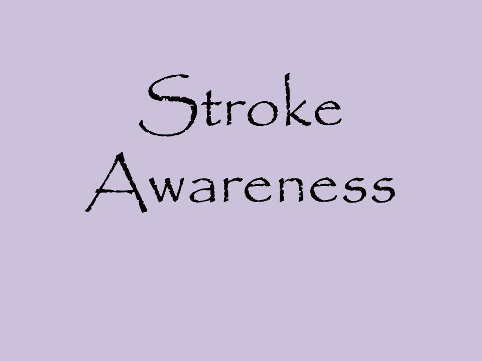 Stroke Awareness