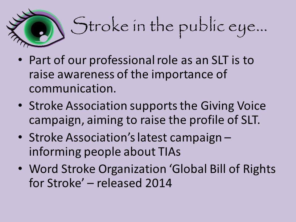 Stroke in the public eye…