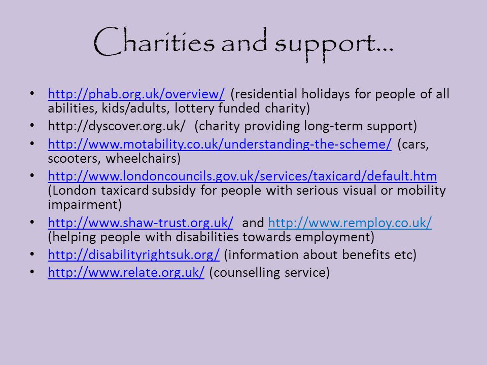 Charities and support…