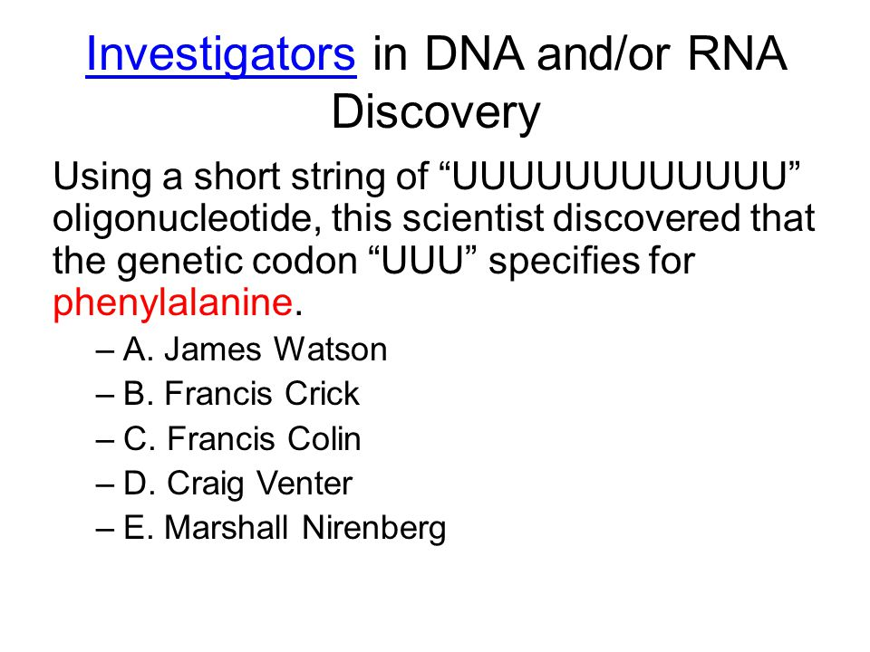Investigators in DNA and/or RNA Discovery
