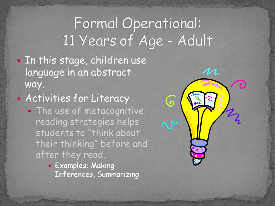 Formal Operational: 11 Years of Age - Adult