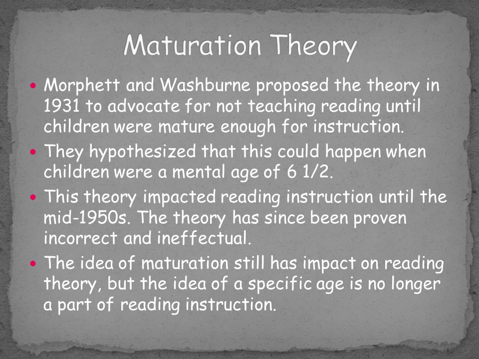 Maturation Theory