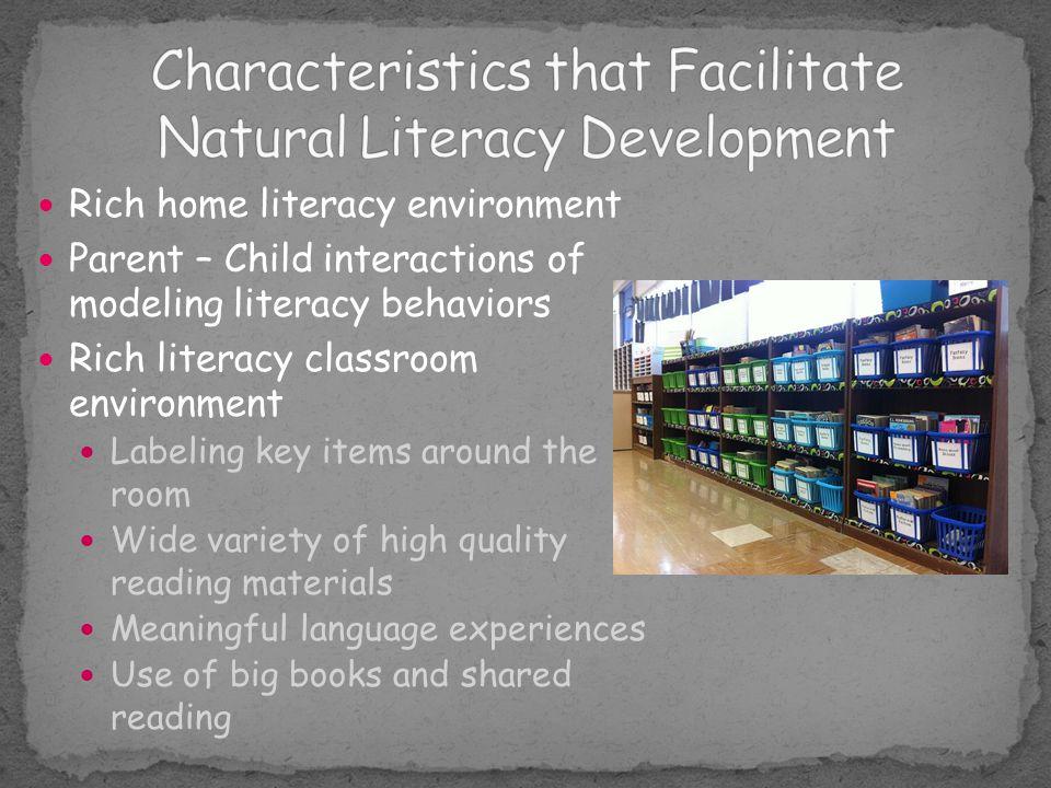 Characteristics that Facilitate Natural Literacy Development