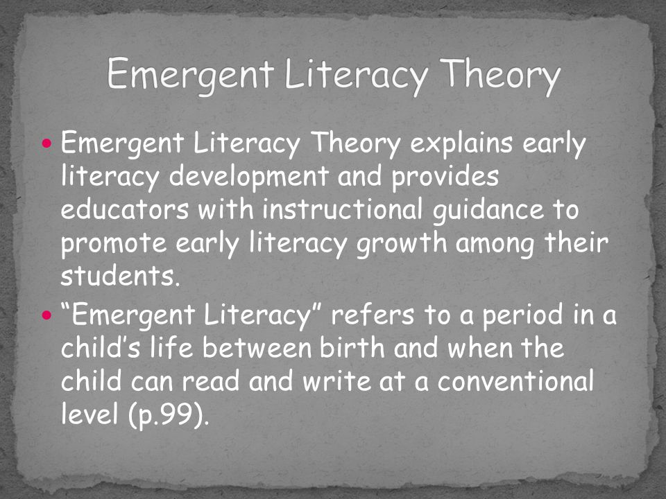 Emergent Literacy Theory