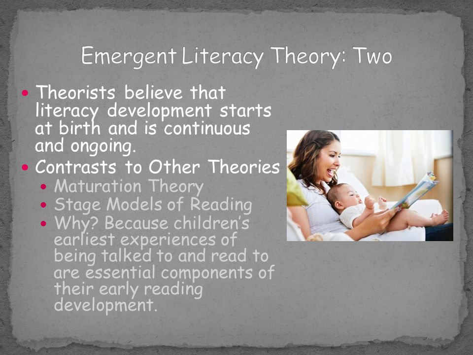 Emergent Literacy Theory: Two