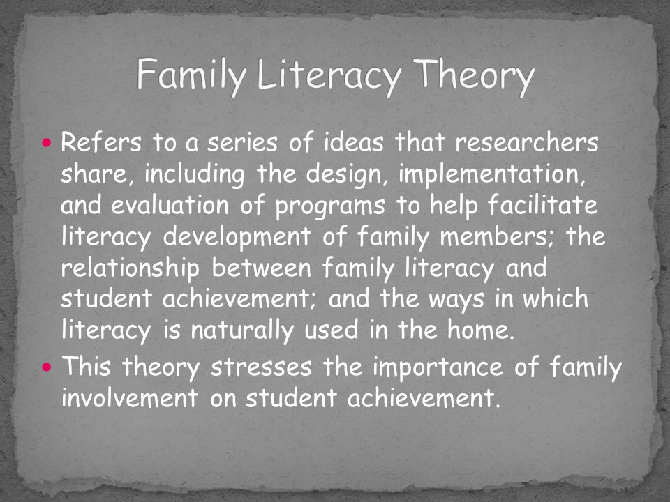 theory on literacy Gibson & levin emphasize that a theory of reading must account for the different types of reading (eg, enjoyment versus learning) as well.