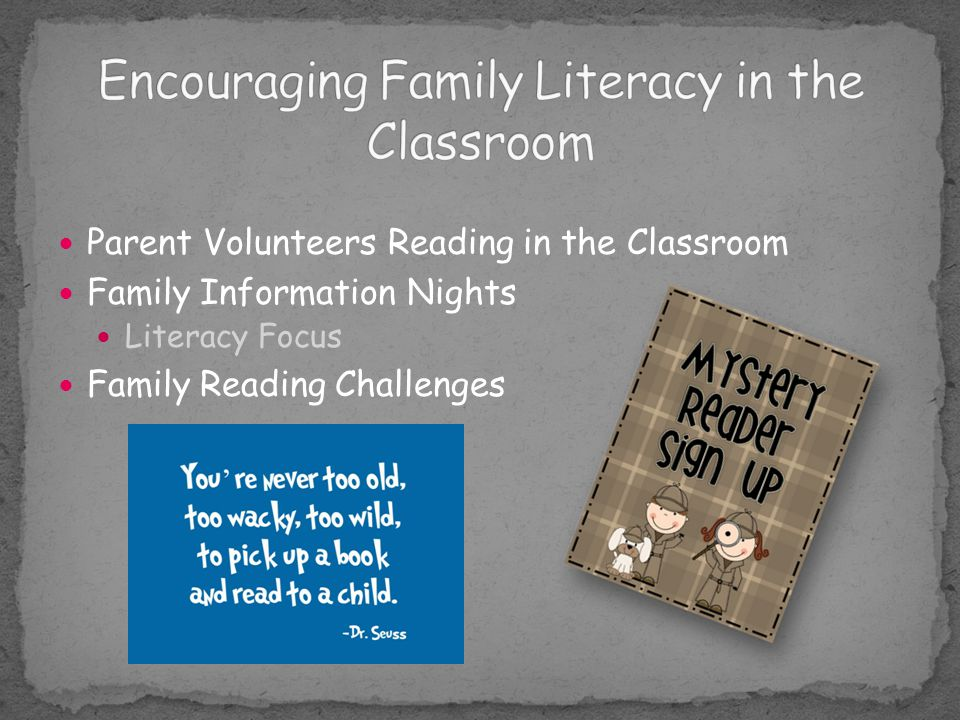 Encouraging Family Literacy in the Classroom