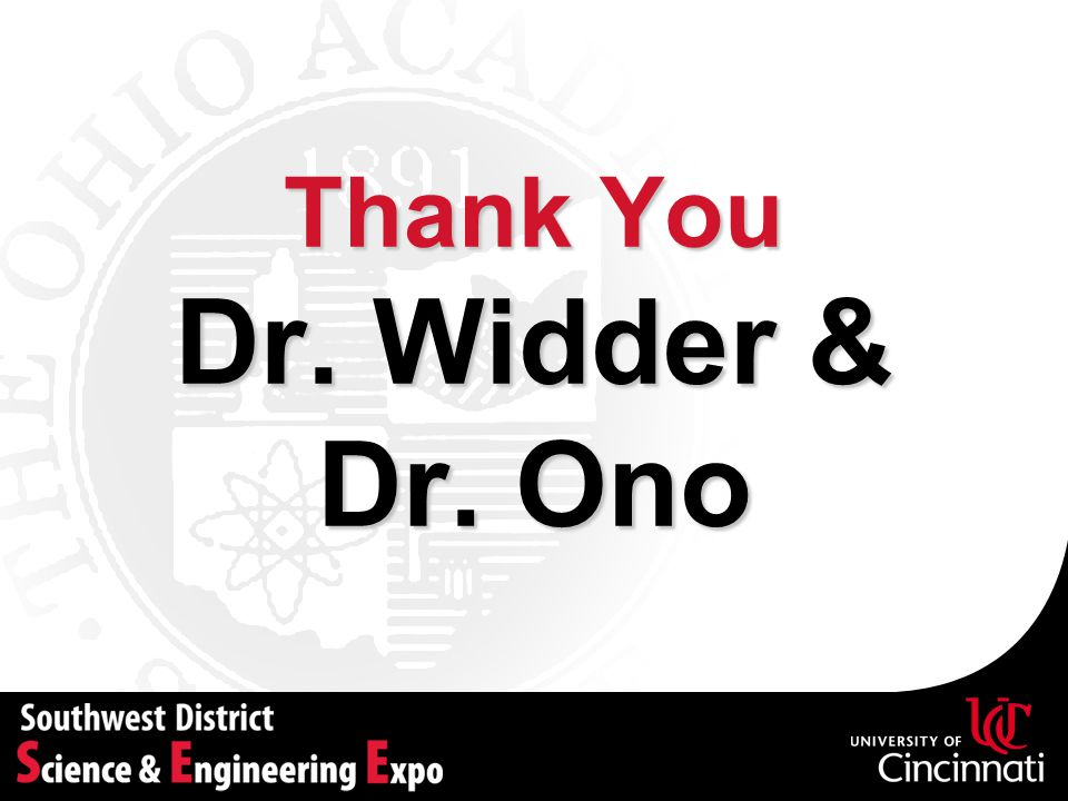Thank You Dr. Widder & Dr. Ono