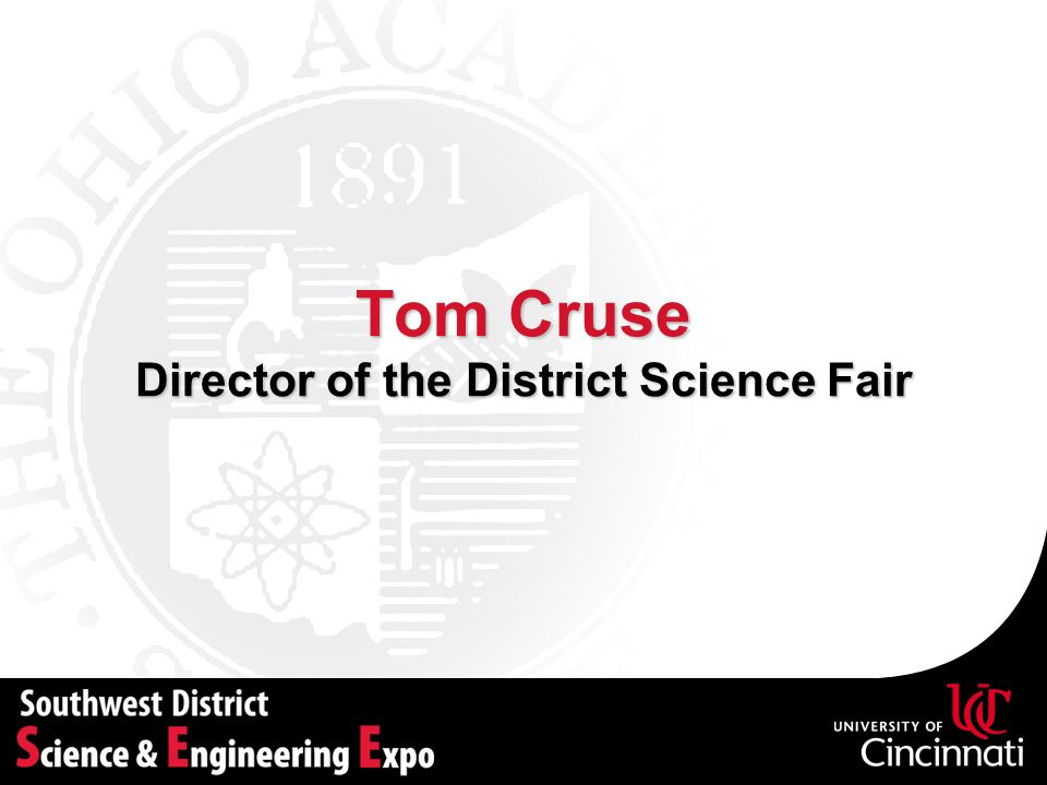 Tom Cruse Director of the District Science Fair