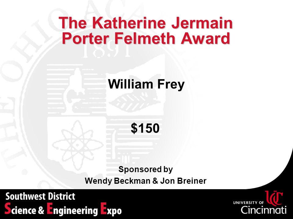 The Katherine Jermain Porter Felmeth Award