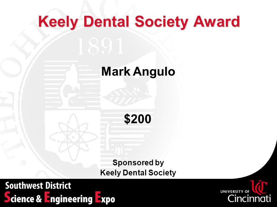 Keely Dental Society Award