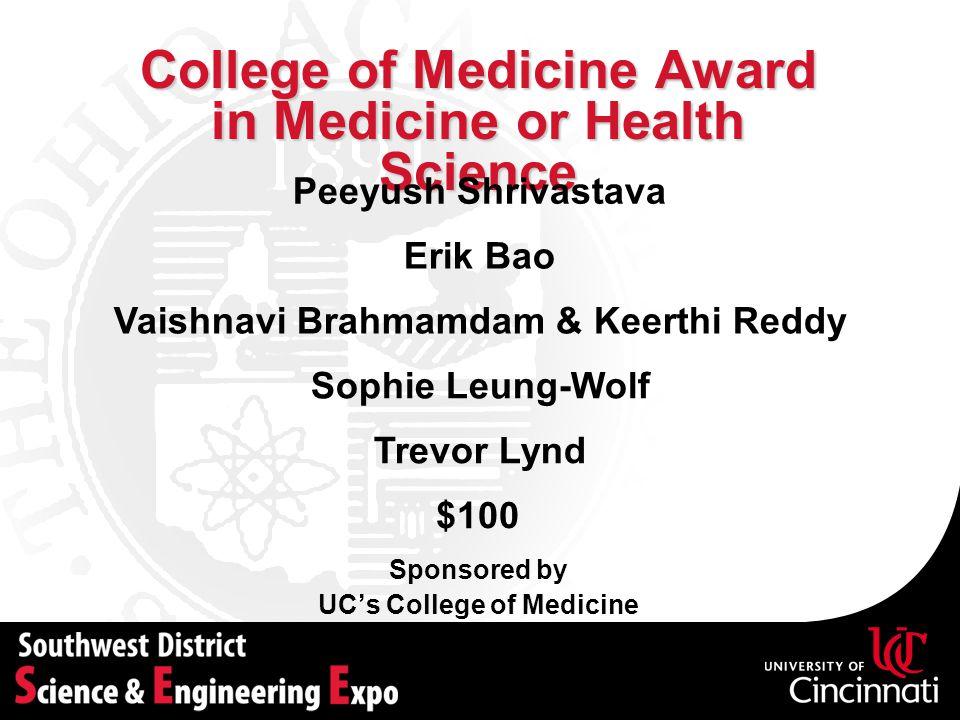 College of Medicine Award in Medicine or Health Science