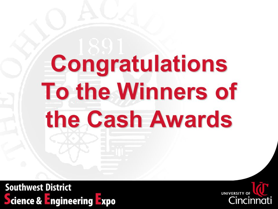 Congratulations To the Winners of the Cash Awards