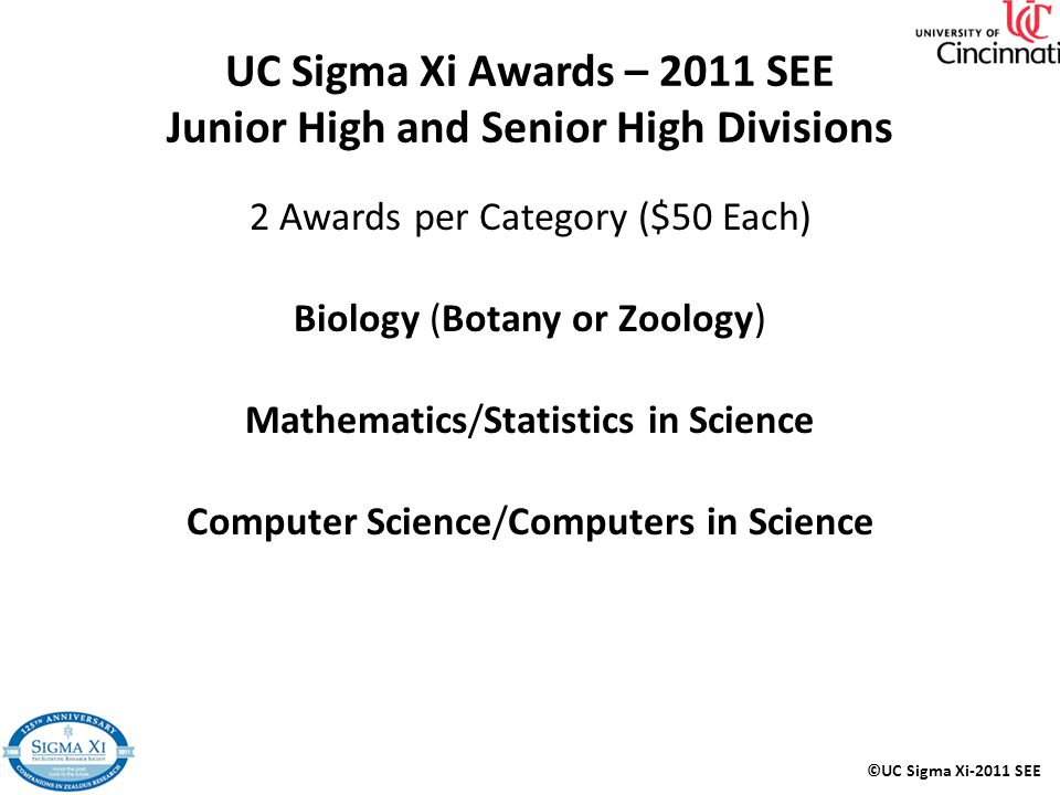 UC Sigma Xi Awards – 2011 SEE Junior High and Senior High Divisions
