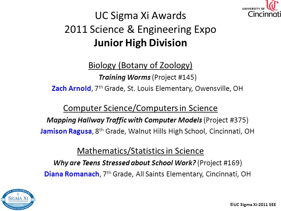 UC Sigma Xi Awards 2011 Science & Engineering Expo Junior High Division