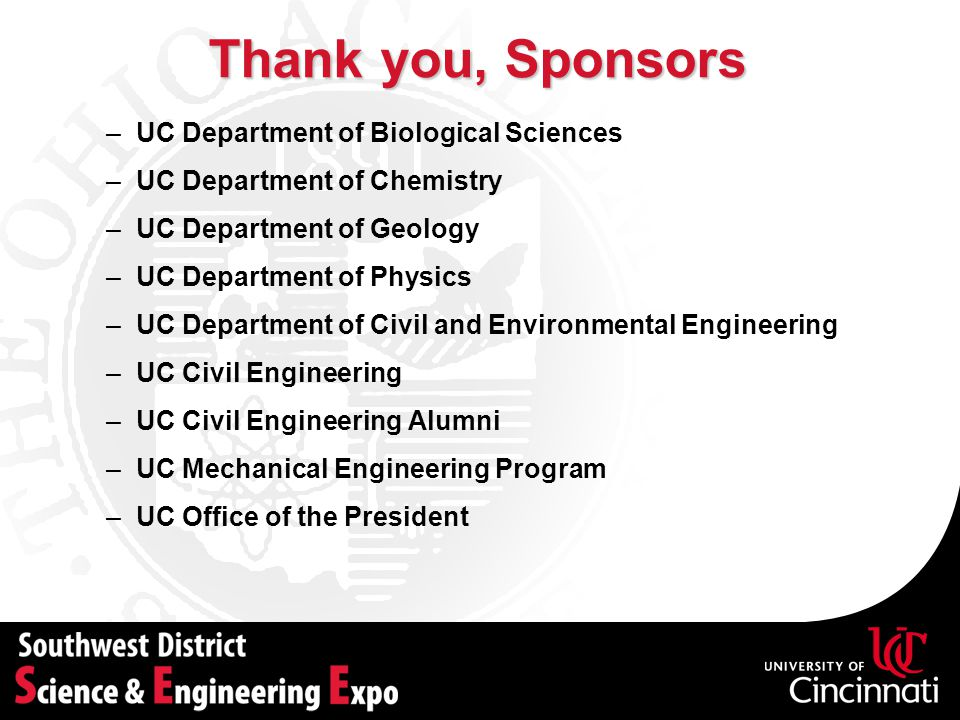 Thank you, Sponsors UC Department of Biological Sciences