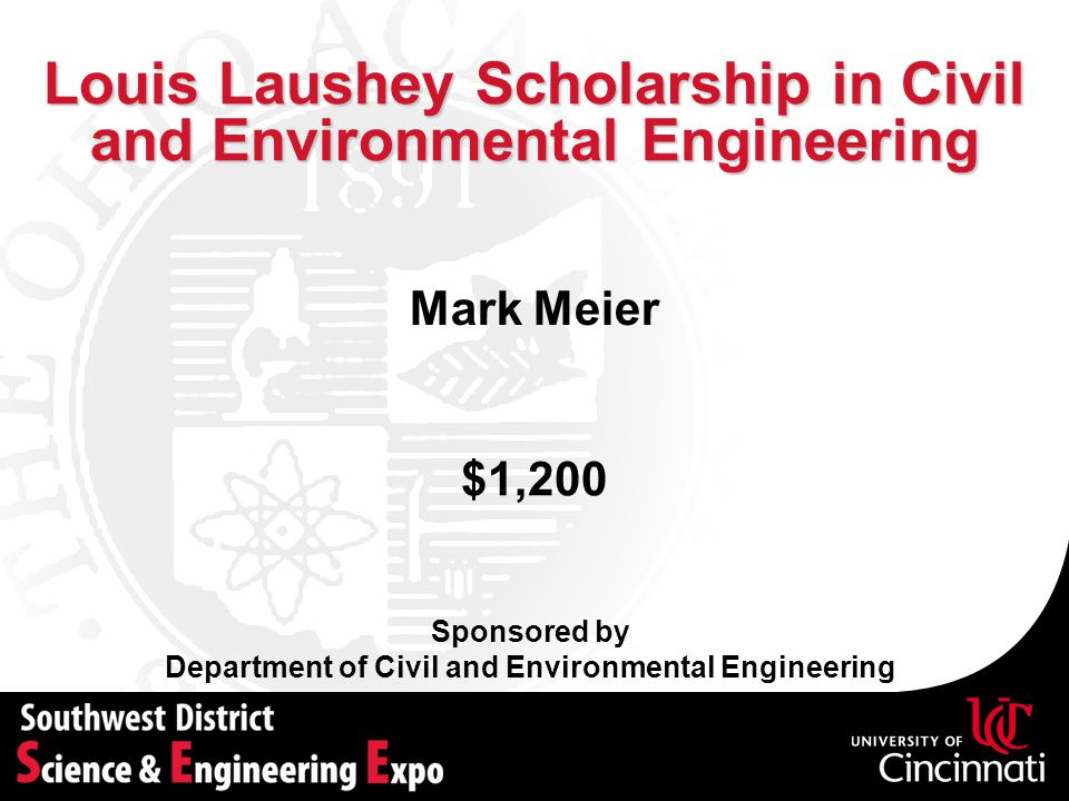 Louis Laushey Scholarship in Civil and Environmental Engineering