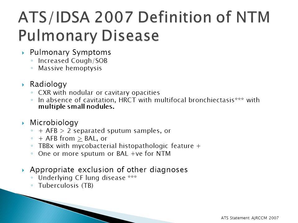 ATS/IDSA 2007 Definition of NTM Pulmonary Disease