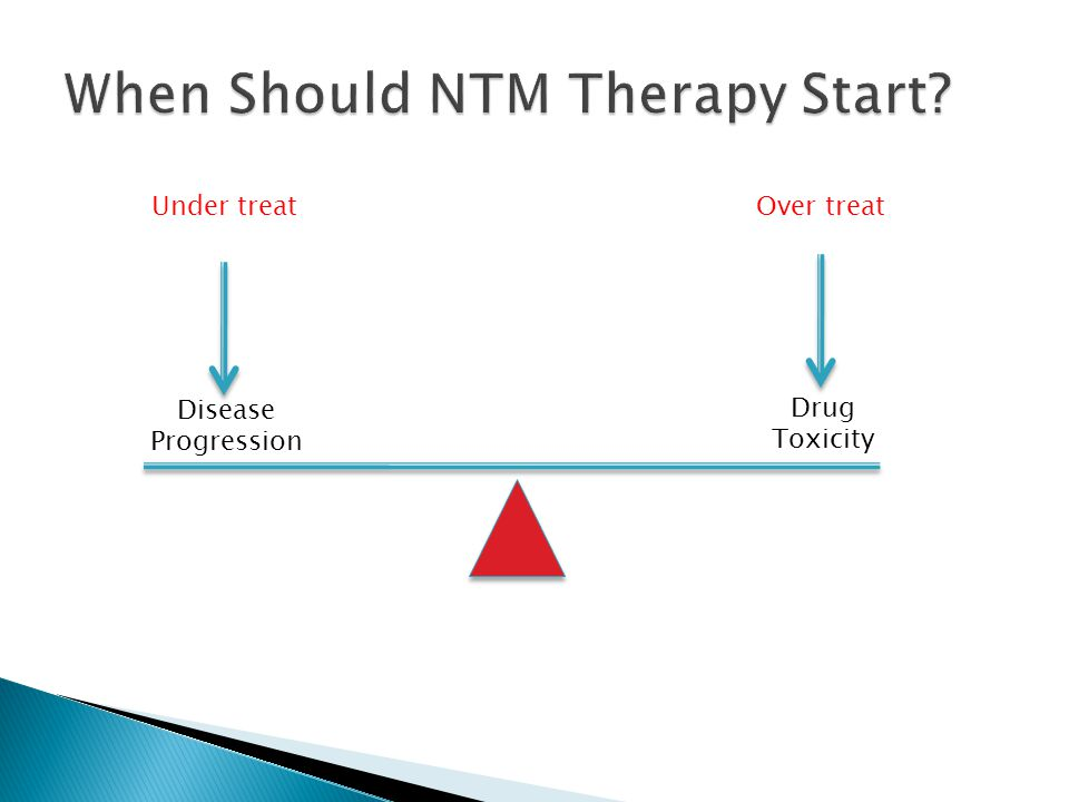 When Should NTM Therapy Start