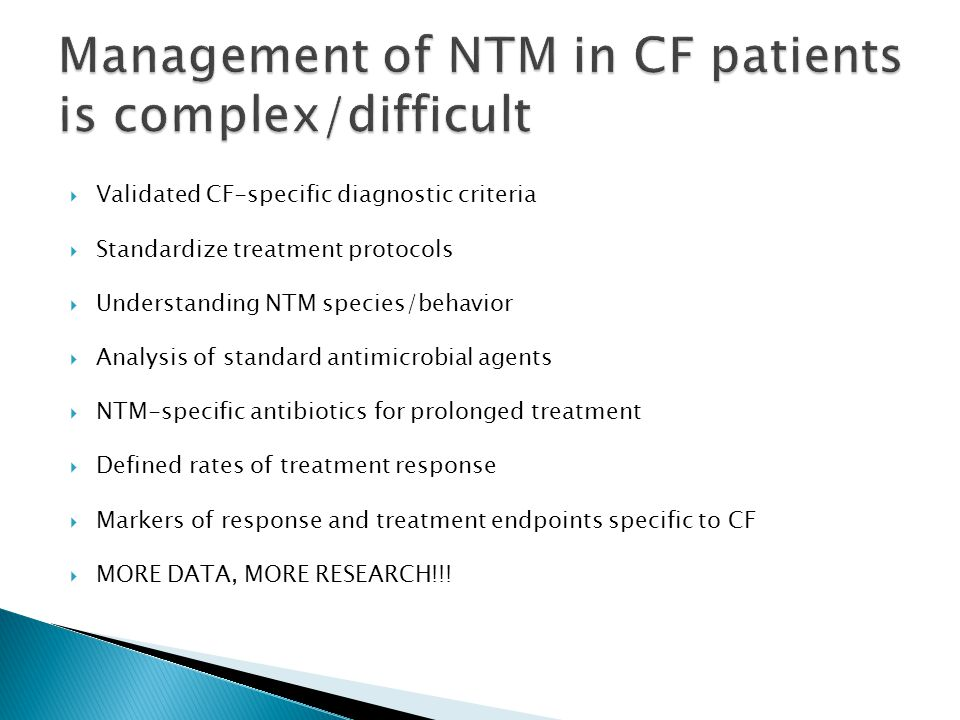 Management of NTM in CF patients is complex/difficult