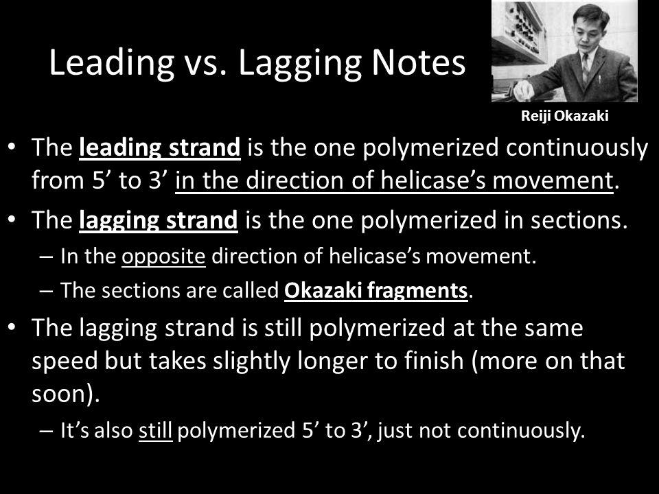 Leading vs. Lagging Notes