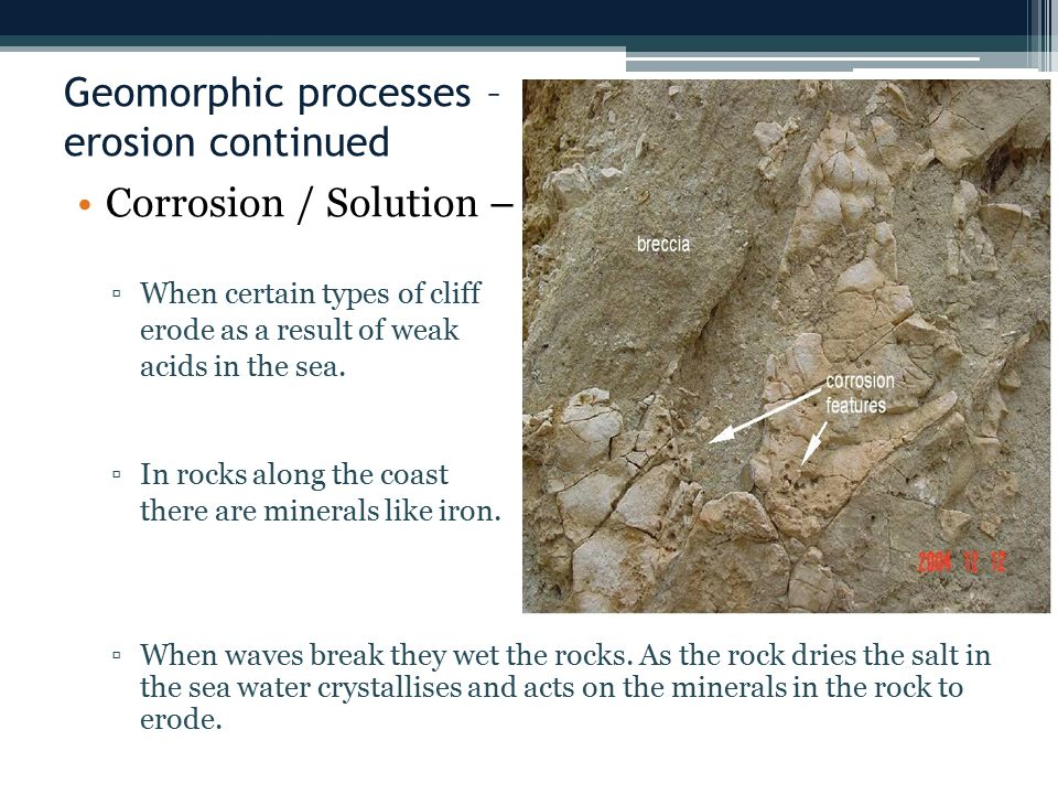 Geomorphic processes – erosion continued