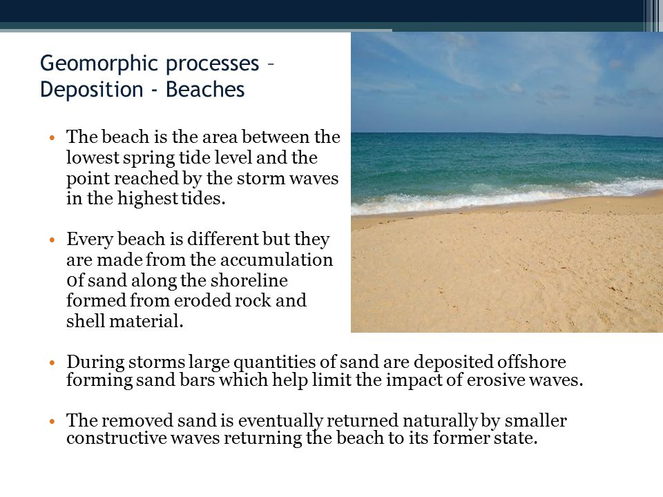 Geomorphic processes – Deposition - Beaches