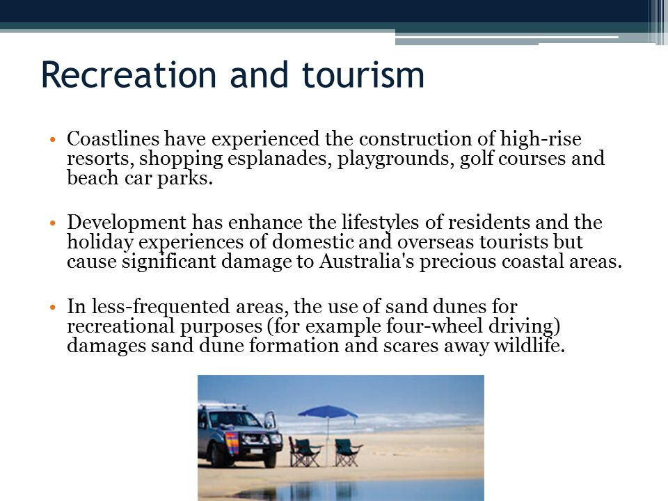 Recreation and tourism