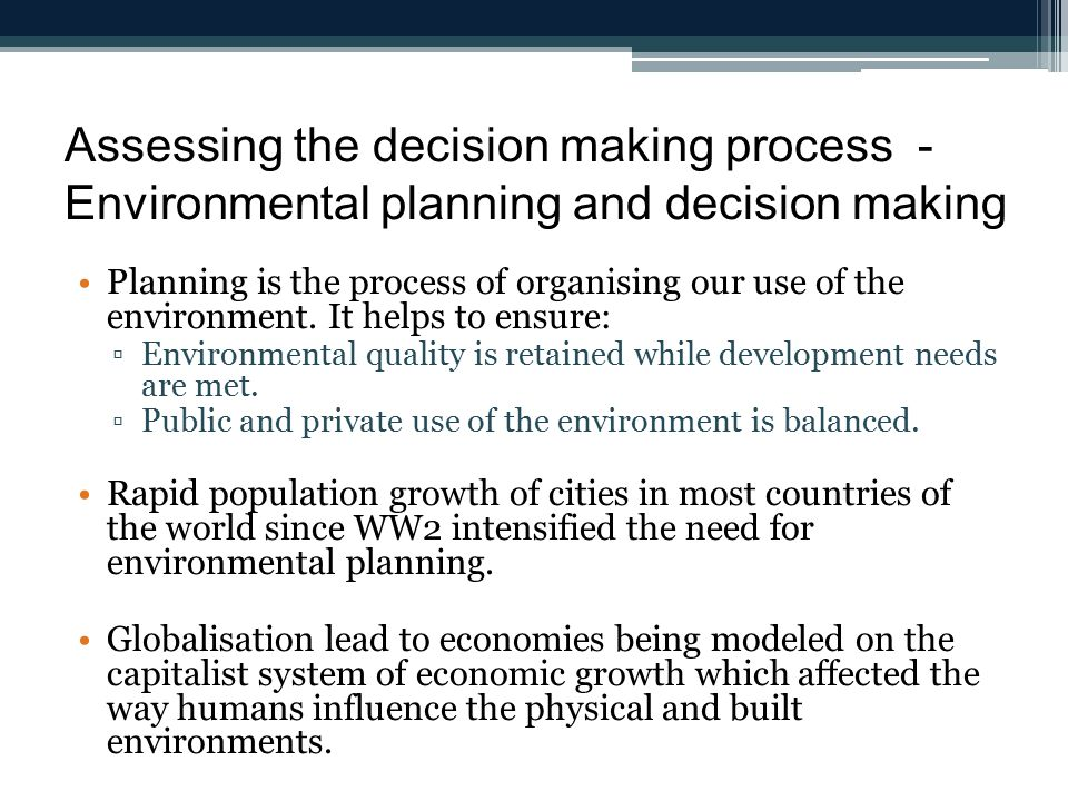 Assessing the decision making process - Environmental planning and decision making