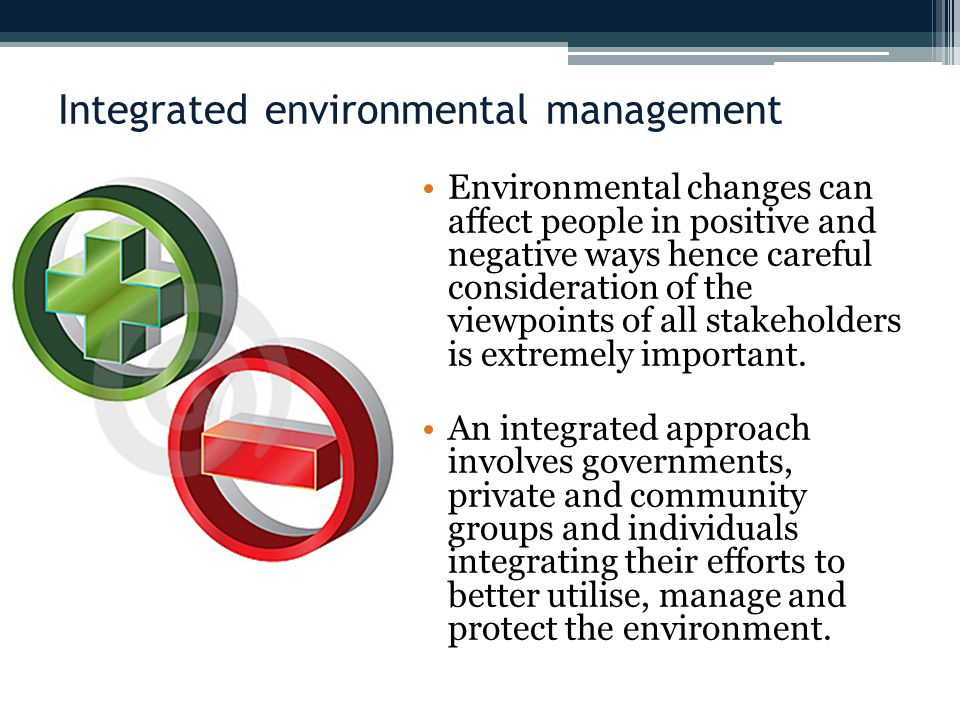 Integrated environmental management