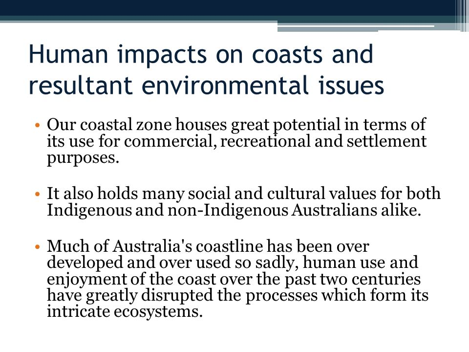 Human impacts on coasts and resultant environmental issues