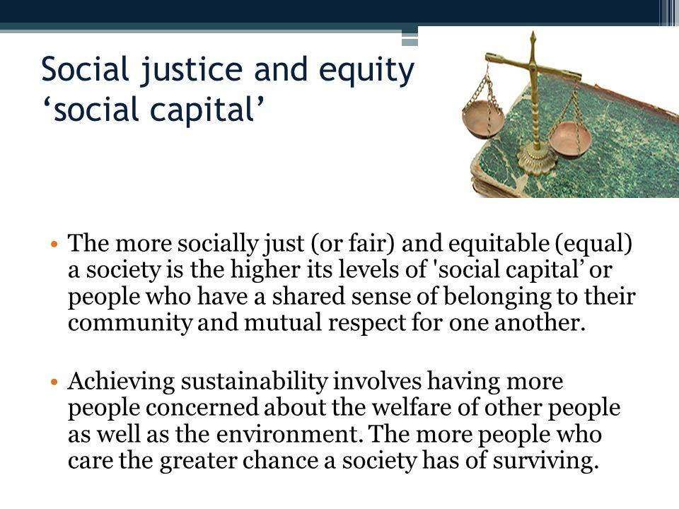 Social justice and equity 'social capital'