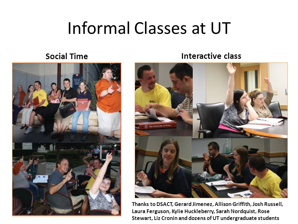 Informal Classes at UT Social Time Interactive class