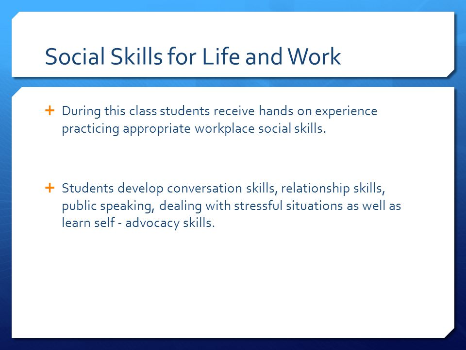 Social Skills for Life and Work