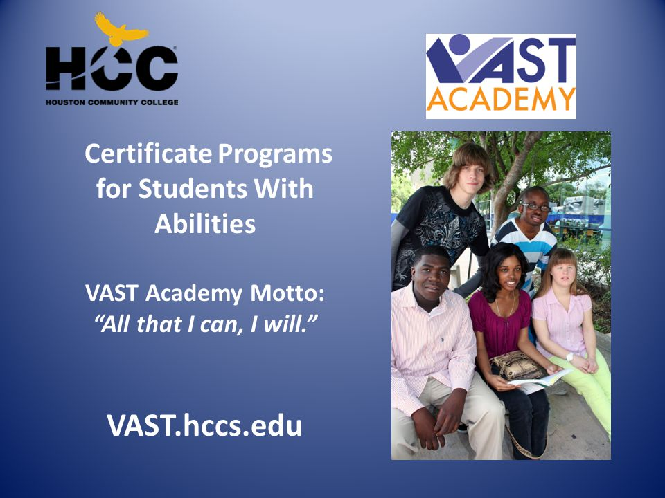 VAST.hccs.edu Certificate Programs for Students With Abilities