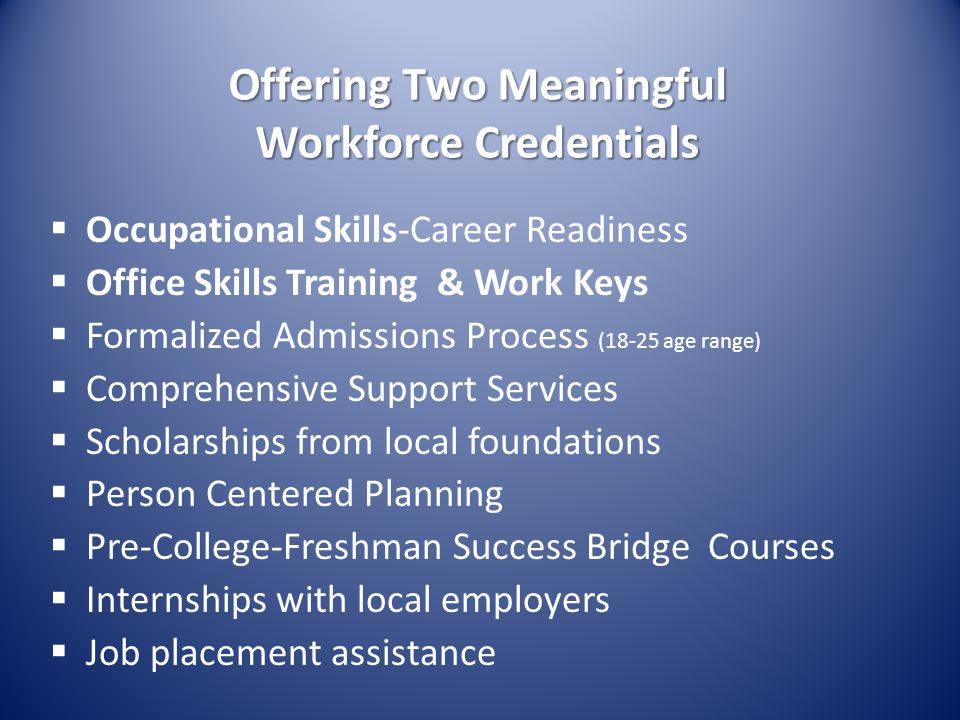 Offering Two Meaningful Workforce Credentials