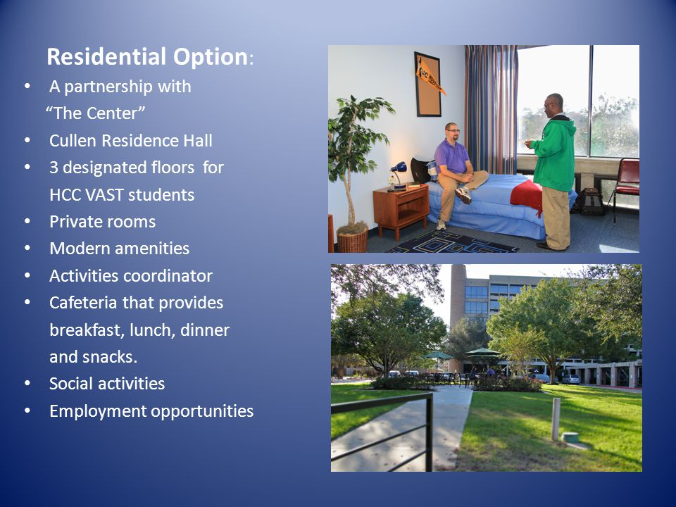 Residential Option: A partnership with The Center