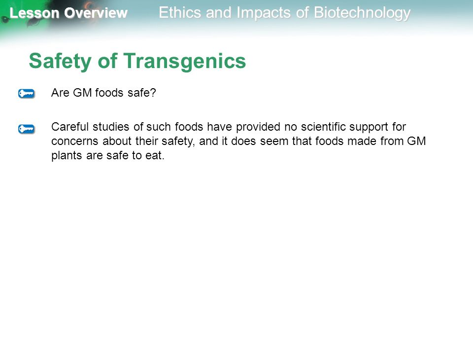 Safety of Transgenics Are GM foods safe