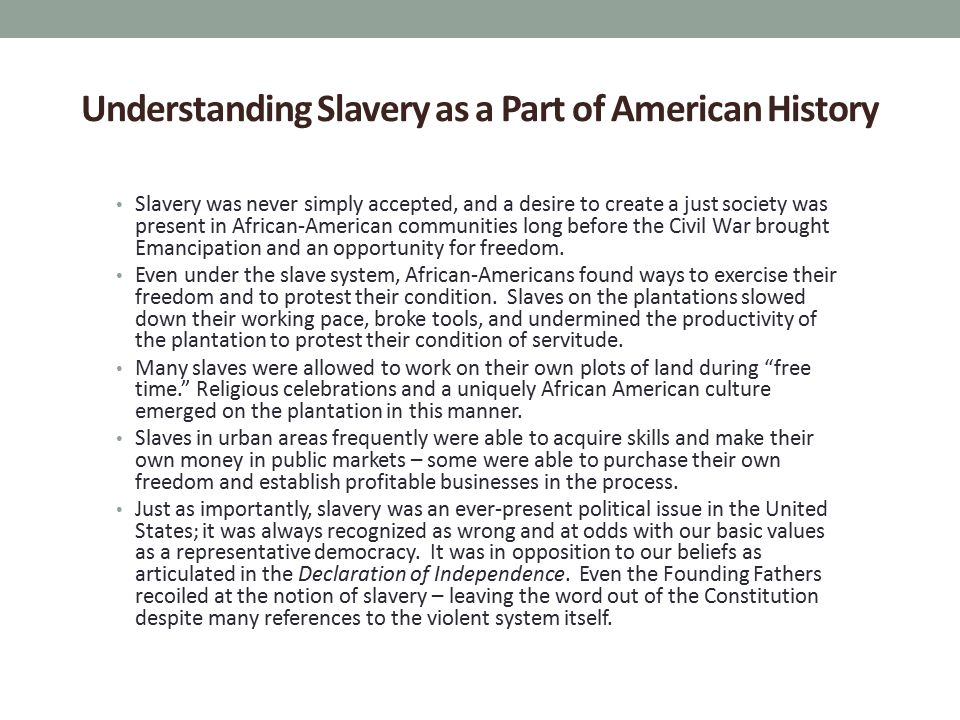 Understanding Slavery as a Part of American History