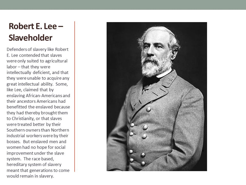 Robert E. Lee – Slaveholder
